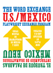 US-Mexico Playwright Exchange Program 2010