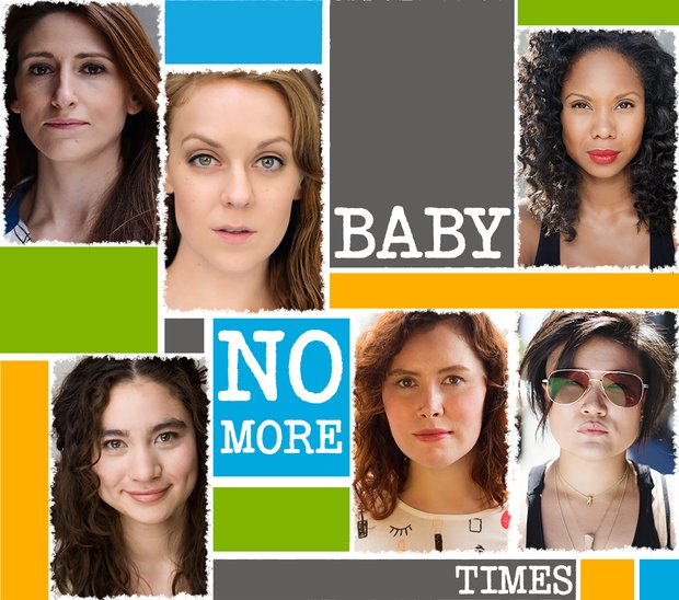 "The fierce headshots of Mary Birnbaum, Rachel Flynn, Melissa Lusk, Lauren Lim Jackson, Caroline V. McGraw, and Diana Oh are set, with torn edges, against a backdrop of gray, blue, yellow, and green color blocks that bear the title ""BABY NO MORE TIMES"""
